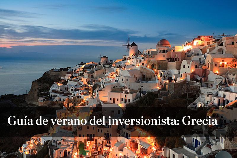 Guía de verano del inversionista: Grecia