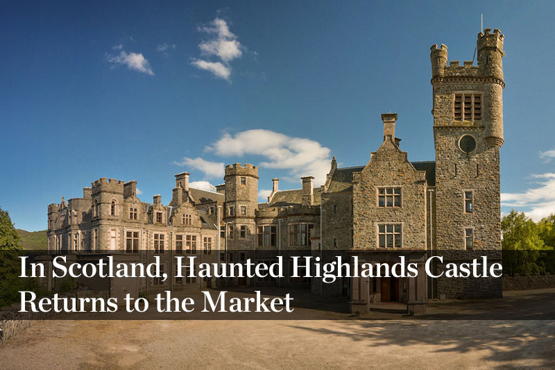 In Scotland, Haunted Highlands Castle Returns to the Market