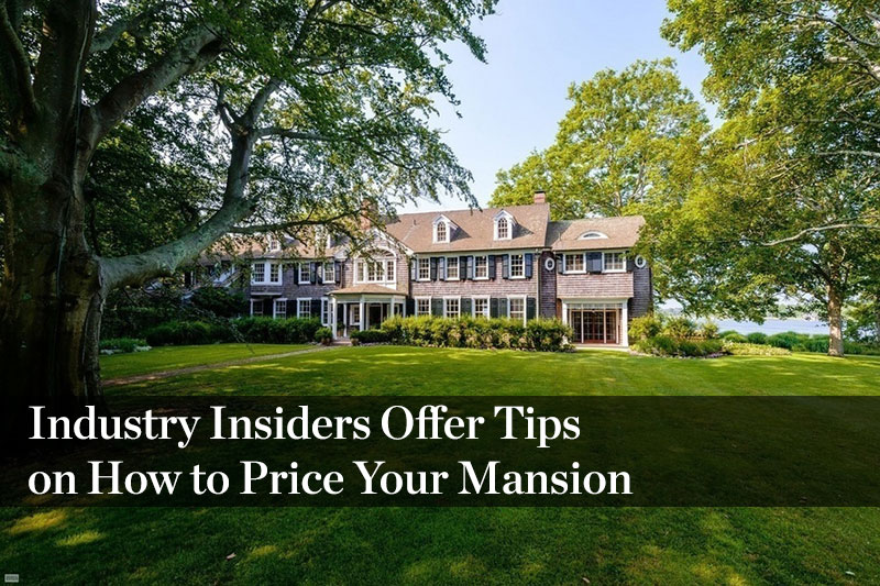 How to Price Your Mansion