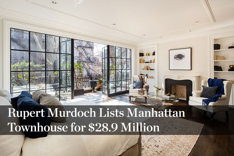 Rupert Murdoch Lists Manhattan Townhouse for $28.9 Million