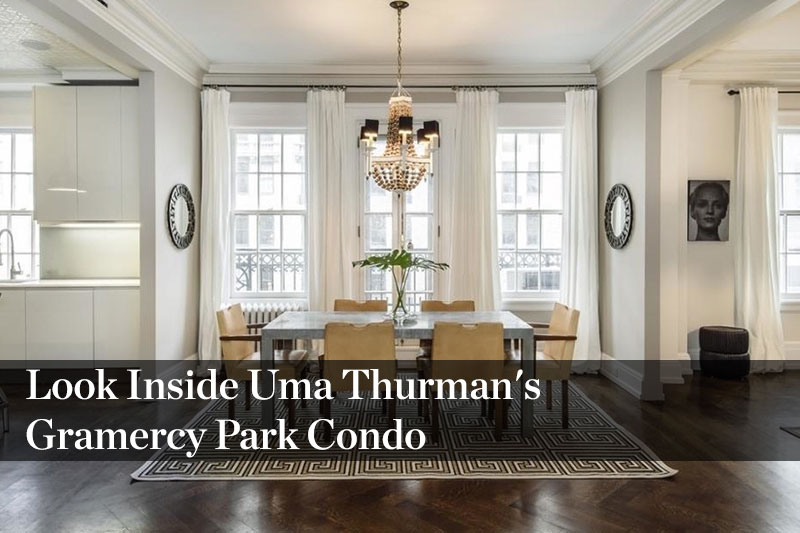 Look Inside Uma Thurman's Gramercy Park Condo