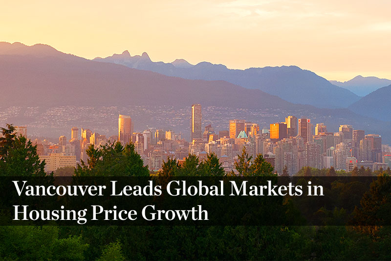 Vancouver Leads Global Markets in Housing Price Growth